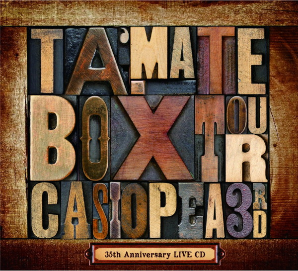 CASIOPEA 3rd/TA・MA・TE・BOX TOUR〜CASIOPEA 35th Aniversary LIVE CD