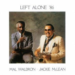 マル・ウォルドロン&ジャッキー・マクリーン/レフト・アローン'86