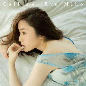 Ryu Miho/Call me