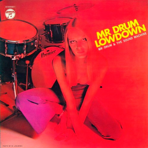 ミスター・ドラムとザ・サウンド・マシーン/ミスター・ドラム/ロウダウン