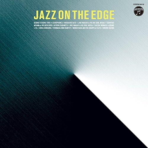 Jazz On The Edge-変革のジャズ