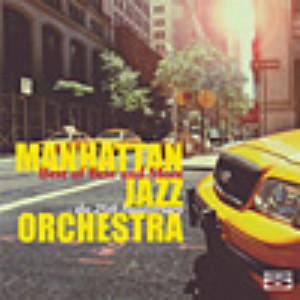 マンハッタン・ジャズ・オーケストラ/ベスト・オブ・ベスト・アンド・モア〜MJO結成25周年記念
