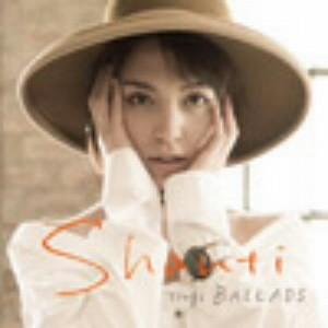 SHANTI/SHANTI sings BALLADS