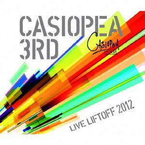 カシオペア/CASIOPEA 3rd/LIVE LIFTOFF 2012-LIVE CD-