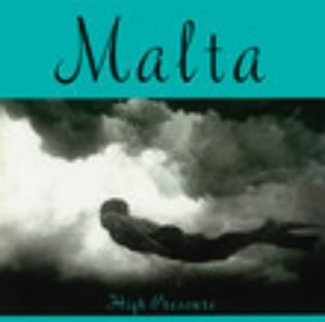 MALTA/HIGH PRESSURE