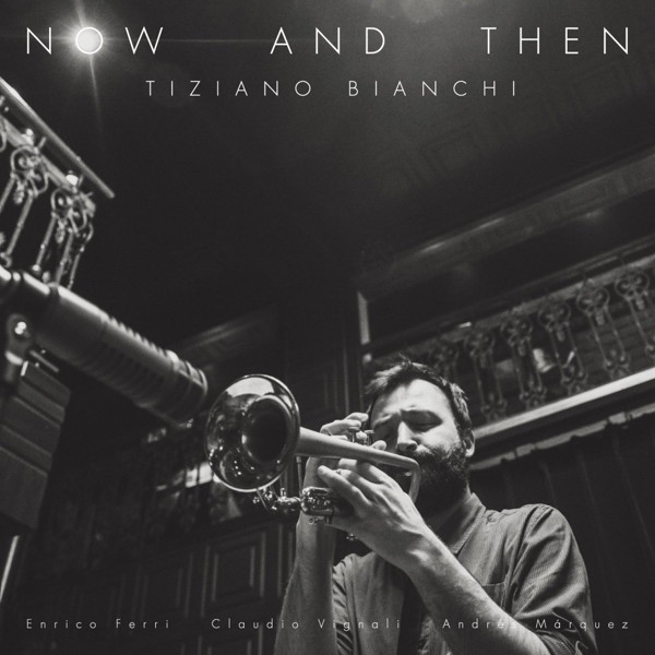 Tiziano Bianchi/NOW AND THEN