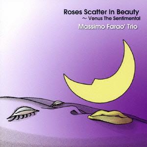 マッシモ・ファラオ・トリオ/薔薇は美しく散る