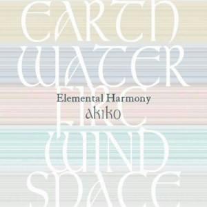 akiko/Elemental Harmony