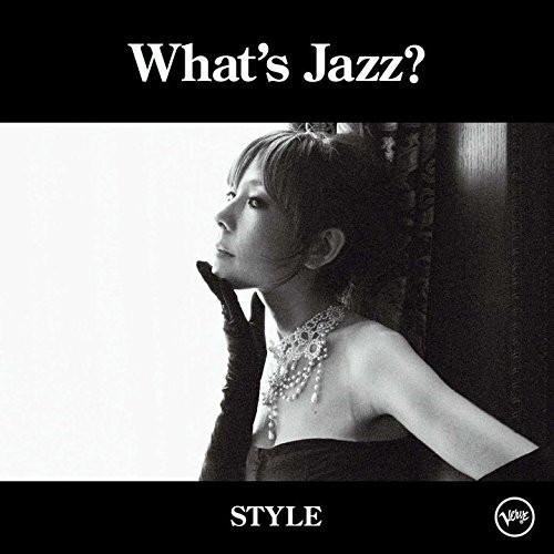 akiko/What's Jazz?-STYLE-
