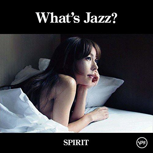 akiko/What's Jazz?-SPIRIT-