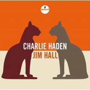 チャーリー・ヘイデン&ジム・ホール/チャーリー・ヘイデン&ジム・ホール
