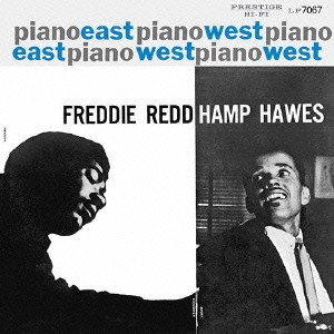 フレディ・レッド/ピアノ・イースト・ウエスト