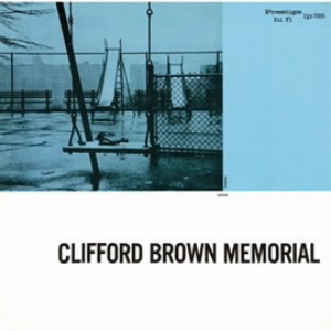 クリフォード・ブラウン/クリフォード・ブラウン・メモリアル