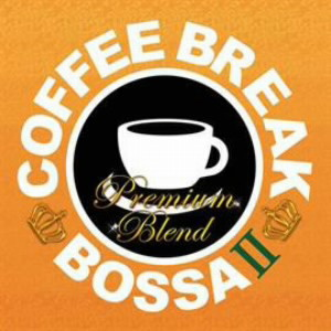 コーヒー・ブレイク・ボッサ2〜プレミアムブレンド