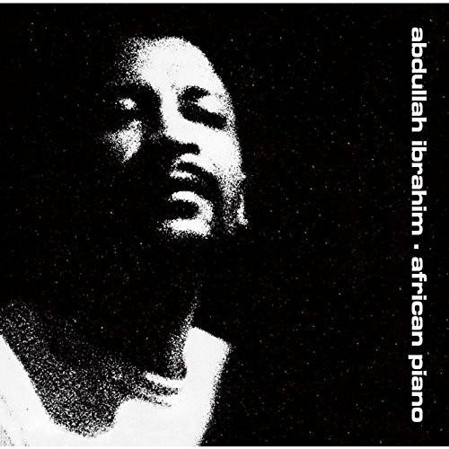 アブドゥーラ・イブラヒム/アフリカン・ピアノ