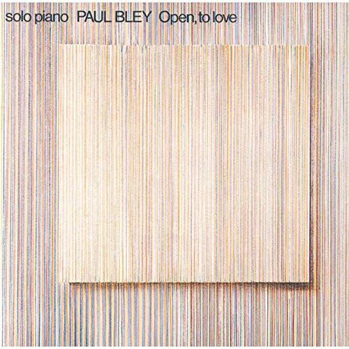 ポール・ブレイ/オープン、トゥ・ラヴ