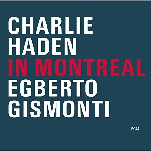 チャーリー・ヘイデン/イン・モントリオール