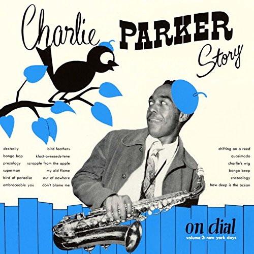 チャーリー・パーカー/チャーリー・パーカー・ストーリー・オン・ダイアル Vol.2