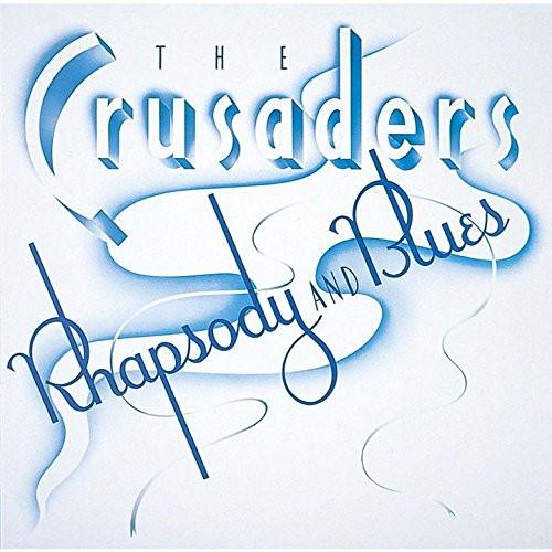 クルセイダーズ/ラプソディ&ブルース