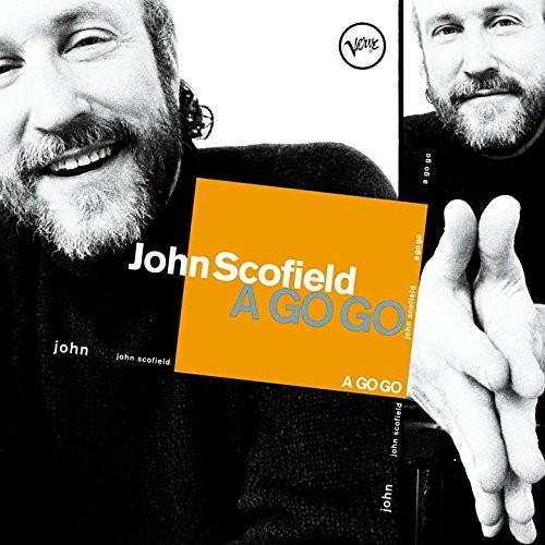 ジョン・スコフィールド/A GO GO+2