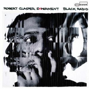 ロバート・グラスパー・エクスペリメント/ブラック・レディオ