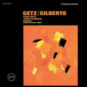 スタン・ゲッツ&ジョアン・ジルベルト/ゲッツ/ジルベルト〜50周年記念デラックス・エディション