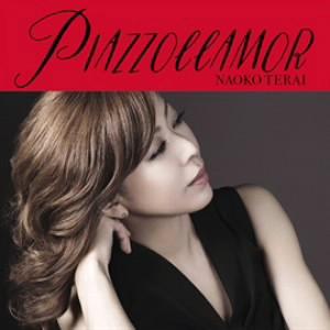 寺井尚子/Piazzollamor