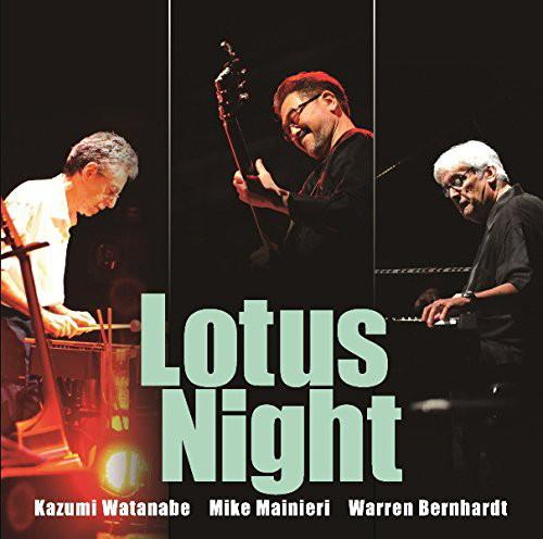 渡辺香津美/マイク・マイニエリ/ウォーレン・バーンハート/Lotus Night