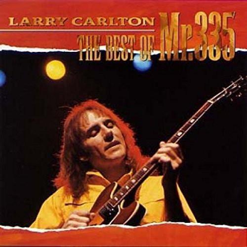 ラリー・カールトン/ベスト・オブ・ミスター335