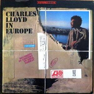 チャールス・ロイド/イン・ヨーロッパ