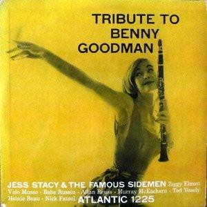 ジェス・ステイシー/ベニー・グッドマンに捧ぐ