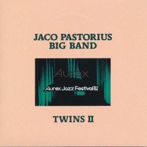ジャコ・パストリアス・ビッグ・バンド/ツインズII