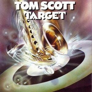 トム・スコット/ターゲット
