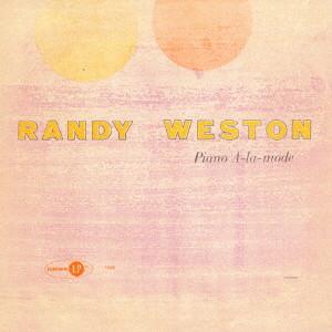 ランディ・ウェストン/ピアノ・アラモード
