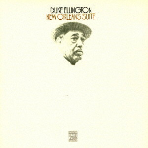 デューク・エリントン/ニューオリンズ組曲