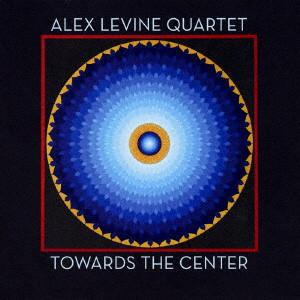 アレックス・レバイン/トゥワーズ・ザ・センター