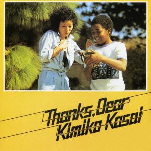 笠井紀美子/THANKS DEAR
