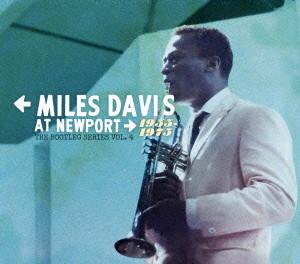 マイルス・デイヴィス/ニューポートのマイルス・デイビス1955-1975:ブートレグ・シリーズVol.4