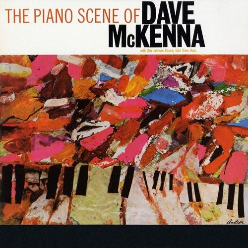 デイヴ・マッケンナ/ザ・ピアノ・シーン・オブ・デイヴ・マッケンナ+8