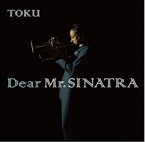 TOKU/Dear Mr.SINATRA