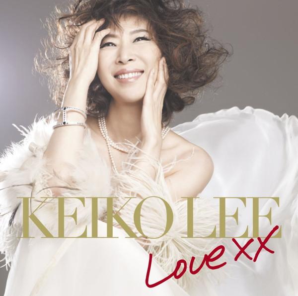 ケイコ・リー/Love XX