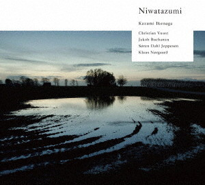 Kazumi Ikenaga+PAUSELAND/Niwatazumi