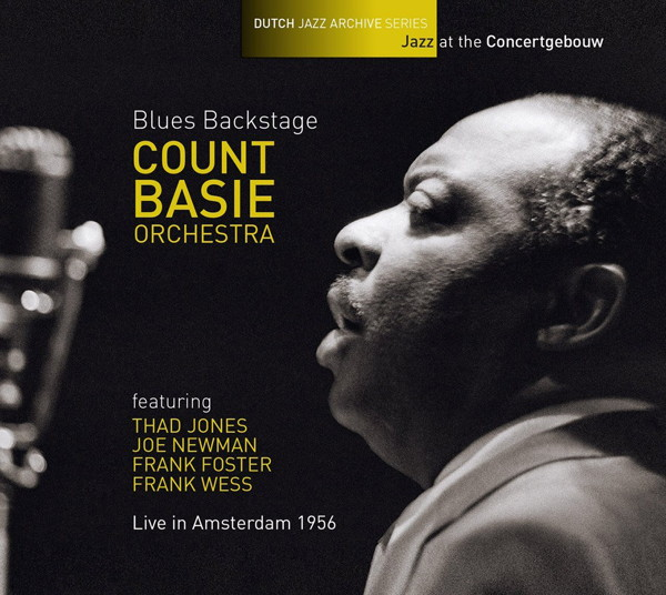 カウント・ベイシー・オーケストラ/ブルース・バックステージ〜ライヴ・イン・アムステルダム 1956
