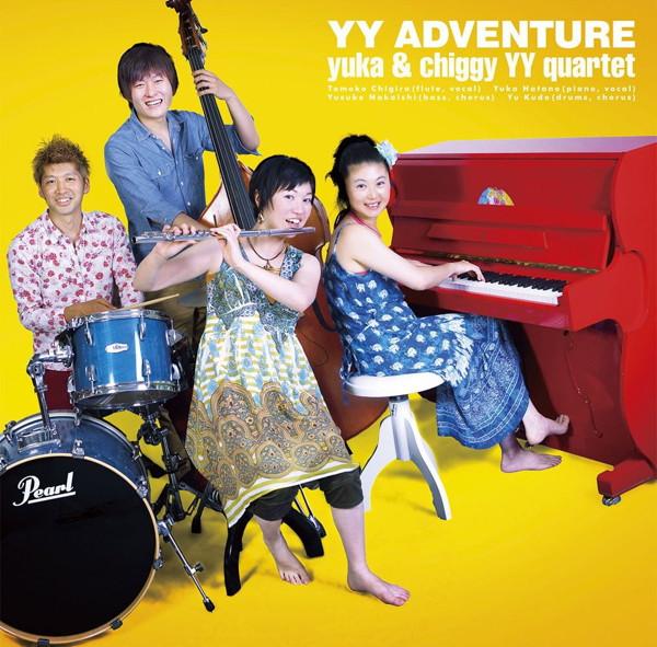 yuka&chiggy YY quartet/YY Adventure