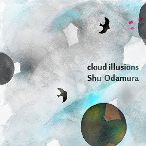 小田村愁/Cloud Illusions
