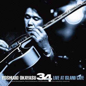 岡安芳明 3,4/LIVE AT ISLAND CAFE