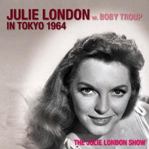ジュリー・ロンドン/ジュリー・ロンドン・イン・東京1964