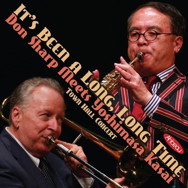 笠井義正/ドン・シャープ/It's Been a Long Long Time-Don Sharp Meets Yoshimasa Kasai