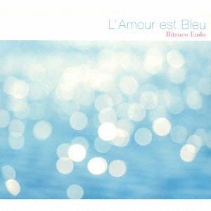 遠藤律子ピアノトリオ/L'Amour Est Blue(恋は水色)