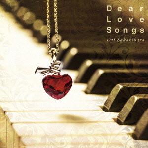 榊原大/Dear Love Songs